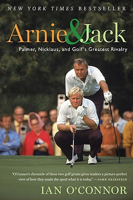 Arnie & Jack By O'Connor, Ian
