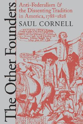 The Other Founders By Cornell, Saul