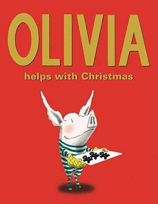 Olivia Helps with Christmas By Falconer, Ian