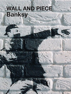 Wall And Piece By Banksy/ Bansky